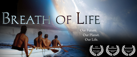 Breath of Life – Our Future. Our Planet. Our Life.