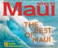 "Maui No Ka `Oi Magazine Votes Our Tours as One of Their ""10 Great Maui Adventures"""